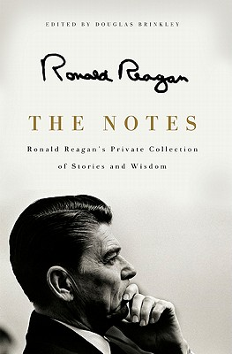 The Notes By Reagan, Ronald