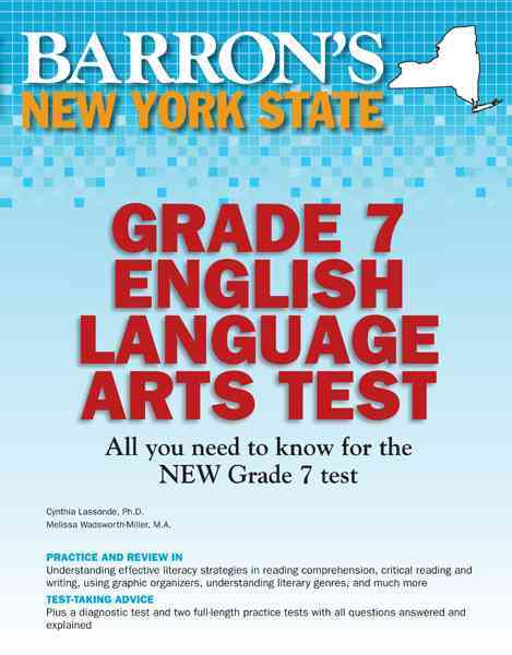 Barron's New York State Grade 7 Intermediate Level ELA Test By Wadsworth-miller, Melissa/ Lassonde, Cynthia