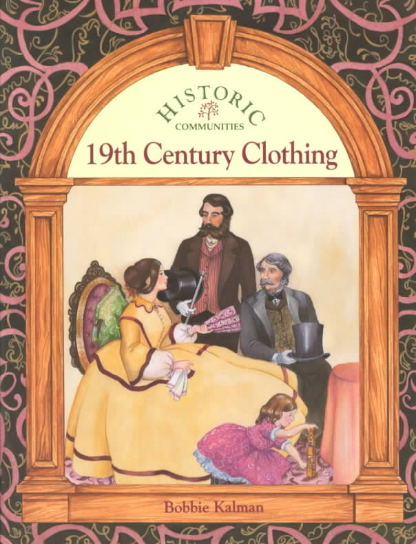 19th Century Clothing By Kalman, Bobbie