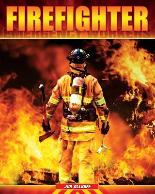 Firefighter By Ollhoff, Jim